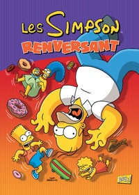 Matt Groening - Les Simpson Tome 27 : Renversant.