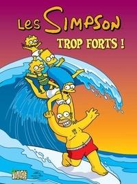 Matt Groening - Les Simpson Tome 6 : Trop forts !.
