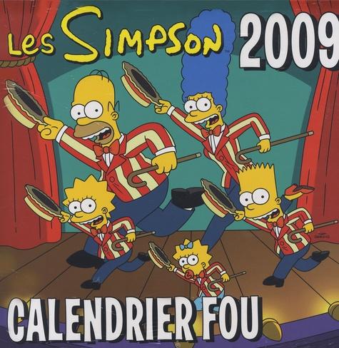 Matt Groening - Les Simpson - Calendrier fou 2009.