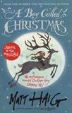 Matt Haig - A Boy Called Christmas.