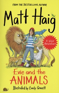 Matt Haig - Evie and the Animals.