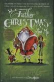 Matt Haig - Father Christmas and Me.