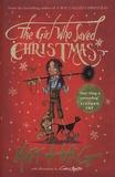 Matt Haig - The Girl Who Saved Christmas.