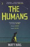 Matt Haig - The Humans.