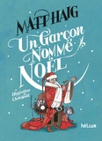 Matt Haig - Un garçon nommé Noël.