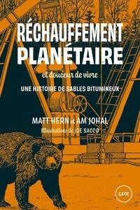 Matt Hern et Am Johal - Réchauffement planétaire et douceur de vivre - Road trip en territoire pétrolifère.
