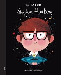 Matt Hunt et María Isabel Sánchez Vegara - Stephen Hawking.