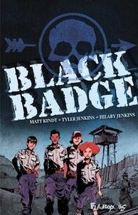 Matt Kindt et Tyler Jenkins - Black Badge.
