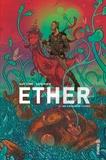 Matt Kindt et David Rubín - Ether Tome 2 : Les golems de cuivre.