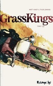 Matt Kindt et Tyler Jenkins - Grass Kings Tome 1 : .