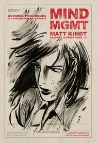 Matt Kindt - Mind MGMT Rapport d'opérations Tome 1 : Guerres psychiques et leurs influences invisibles.