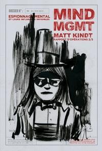 Matt Kindt - Mind MGMT Rapport d'opérations Tome 2 : Espionnage mental et son incidence collective.