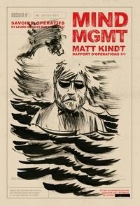 Matt Kindt - Mind MGMT Rapport d'opérations Tome 3 : Savoirs opératifs et leurs impacts sur l'individu.