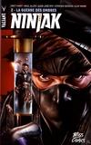 Matt Kindt et Raul Allén - Ninjak Tome 2 : La guerre des ombres.