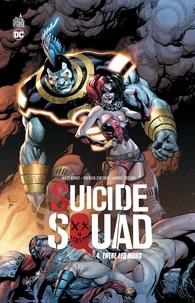 Matt Kindt et Patrick Zircher - Suicide Squad Tome 4 : Entre les murs.