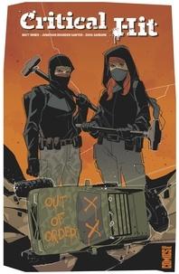 Matt Miner et Jonathan Brandon Sawyer - Critical Hit.