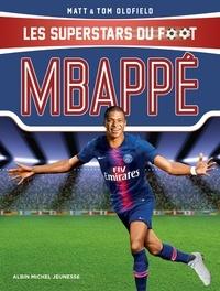 Matt Oldfield et Tom Oldfield - Mbappé - Les Superstars du foot.