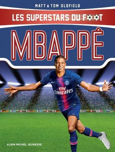 Mbappé. Le petit prince de Bondy