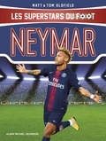 Matt Oldfield et Tom Oldfield - Neymar - Le plus grand espoir du football brésilien.