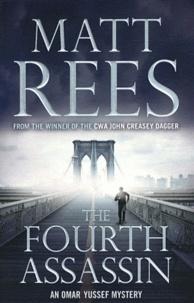 Matt Rees - The Fourth Assassin.
