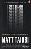 Matt Taibbi - I Can't Breathe.