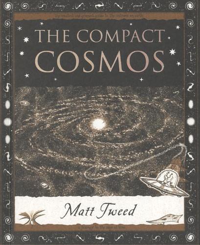 Matt Tweed - The Compact Cosmos.