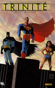 Matt Wagner - Trinité - Batman/Superman/Wonder Woman.