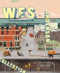 Matt Zoller-Seitz - The Wes Anderson Collection.