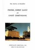 Matta el-Maskîne - Prière, Esprit Saint et unité chrétienne.