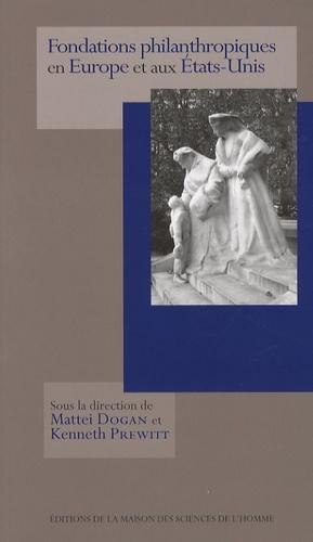 Mattei Dogan et Kenneth Prewitt - Fondations philanthropiques en Europe et aux Etats-Unis.