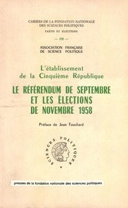 Mattei Dogan et Georges Dupeux - L'établissement de la Ve république.