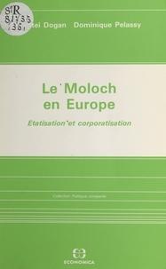 Mattei Dogan et Dominique Pélassy - Le Moloch en Europe : étatisation et corporatisation.