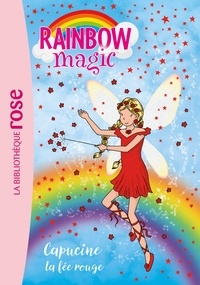 Mattel - Rainbow Magic 01 - Capucine, la fée rouge.