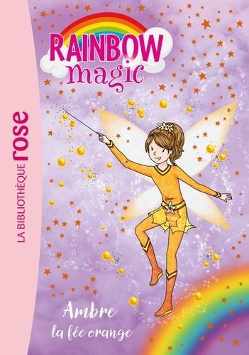 Mattel - Rainbow Magic 02 - Ambre, la fée orange.