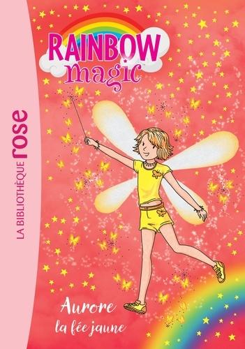 Mattel - Rainbow Magic 03 - Aurore, la fée jaune.