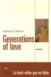 Matteo-B Bianchi - Generations of Love.