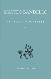 Matteo Bandello - Nouvelles - Tome 4.