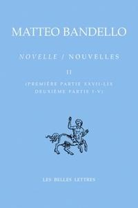 Matteo Bandello - Novelle / Nouvelles - Tome 2 ; Edition bilingue.
