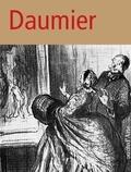 Matteo Bianchi et Carole Haensler Huguet - Honoré Daumier - Actualité et variété.