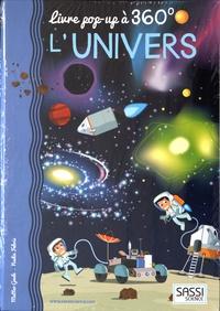 Matteo Gaule et Nadia Fabris - L'univers - Livre pop-up à 360°.