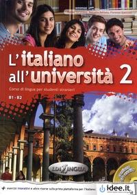 Matteo La Grassa et Marcella Delitala - L'Italiano All'Università 2 - Corso di lingua per studenti stranieri B1-B2. 1 CD audio