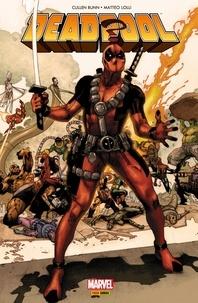Matteo Lolli et Cullen Bunn - Deadpool - Les guerres très très secrètes.
