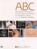 Matteo Monti et Gérard Waeber - ABC des gestes techniques et des tests fonctionnels en médecine interne. 1 DVD