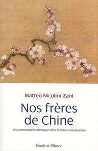 Nos frères de Chine - Les communautés catholiques dans la Chine contemporaine.pdf