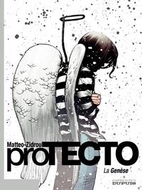 Matteo et  Zidrou - proTECTO  : La Genèse.