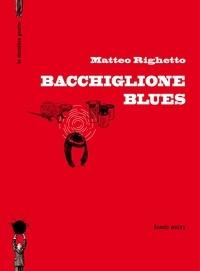 Matteo Righetto - Bacchiglione Blues.