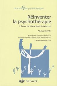 Matteo Selvini - Réinventer la psychothérapie - L'Ecole de Mara Selvini-Palazzoli.
