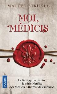 Livres anglais format pdf téléchargement gratuit Moi, Médicis 9782266294652 par Matteo Strukul ePub