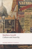 Matthew Arnold - Culture and Anarchy.