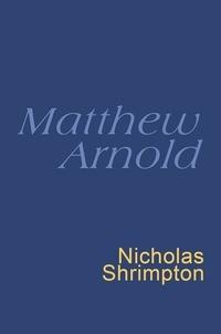 Matthew Arnold et Nicholas Shrimpton - Matthew Arnold - Everyman's Poetry.